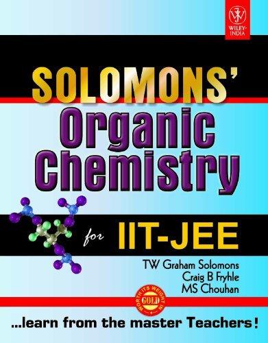 Solomons' Organic Chemistry For Iit-Jee