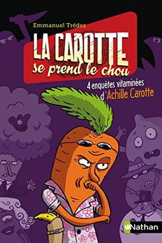 La carotte se prend le chou (Nathanpoche 8-10 ans)