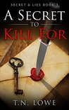A Secret To Kill For: Secret and Lies Book 1