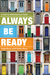 Always Be Ready by Hugh Ross