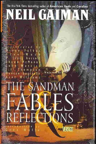The Sandman: Fables & Reflections Vol 6 (The Sandman, Volume 6)