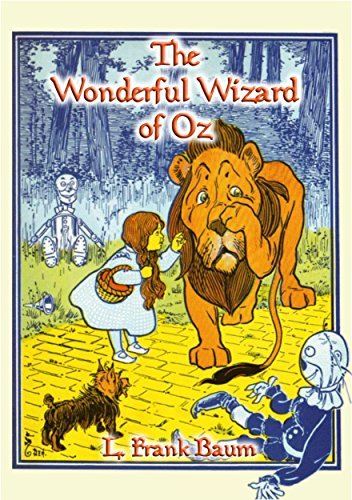 The Wonderful Wizard of Oz - Book 1 in the Books of Oz series