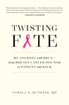 Twisting Fate by Pamela N. Munster