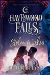 Stolen Wishes: (A Havenwood Falls Sin & Silk Novella)