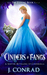 Cinders and Fangs: A Shifter Retelling of Cinderella