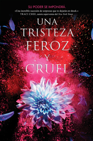 Una tristeza feroz y cruel (Kingdom on Fire, #3)