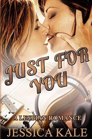 Just For You: A lesbian romance