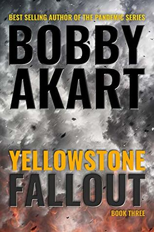 Yellowstone: Fallout (The Yellowstone Series, #3)