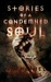 Stories of a Condemned Soul by Nathaniel Connors