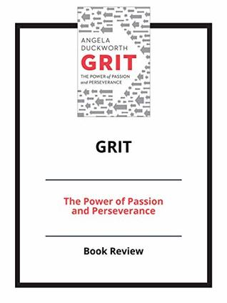 Grit: The Power of Passion and Perseverance: Book Review