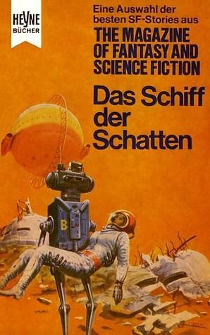 Das Schiff der Schatten (Die besten Stories aus The Magazine of Fantasy and Science Fiction, #27)