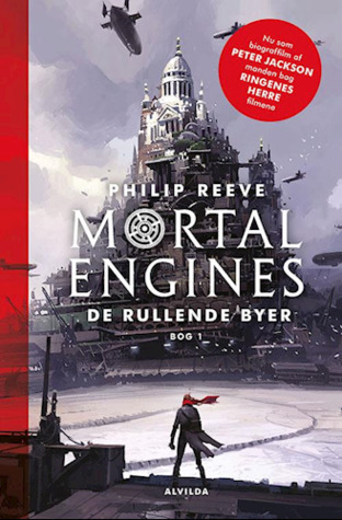 De rullende byer (The Hungry City Chronicles, #1)