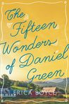 The Fifteen Wonders of Daniel Green by Erica Boyce