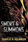 Smoke & Summons (Numina Trilogy,