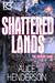 Shattered Lands (The Skyfire Saga Book 2)