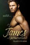 James—Uncontrollable (Man Up #5)