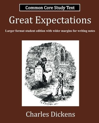 Great Expectations: Common Core Study Text