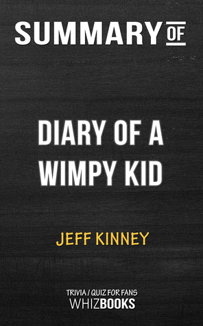Summary of Diary of a Wimpy Kid: The Long Haul by Jeff Kinney | Trivia/Quiz for Fans
