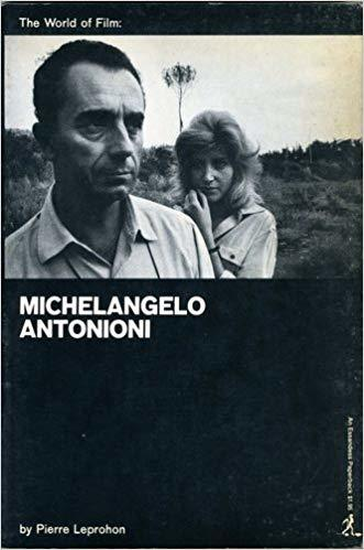 Michelangelo Antonioni: an introduction