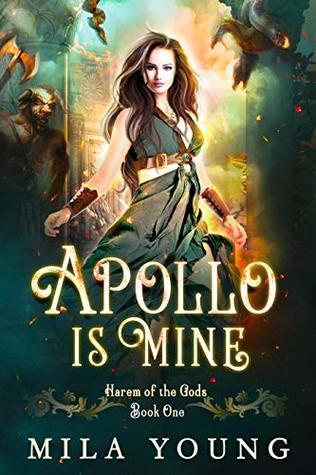Apollo is Mine (Harem of the Gods #1)