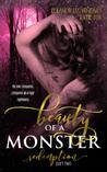 Beauty Of A Monster: Redemption (Beauty Of A Monster Duet #2)