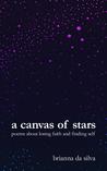 A Canvas of Stars by Brianna da Silva