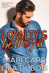 Loyalty's Betrayal (Masters' Admiralty)