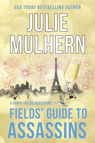 Fields' Guide to Assassins (Poppy Fields Adventures #2)
