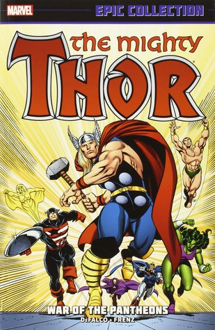 Thor Epic Collection Vol. 16: War of the Pantheons