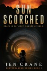 Sunscorched, A Post-Apocalyptic Thriller (Subterranean Series, Book 1)