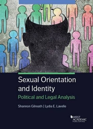 Sexual Orientation and Identity: Political and Legal Analysis (Higher Education Coursebook)
