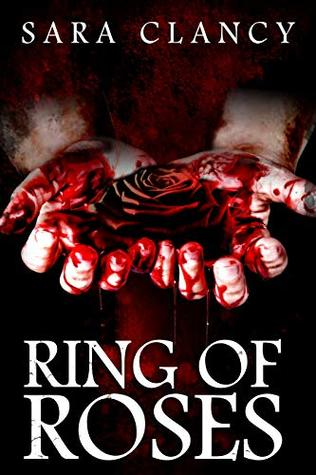 Ring of Roses (The Plague Book 1)