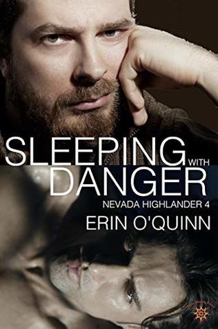 Sleeping with Danger (Nevada Highlander #4)