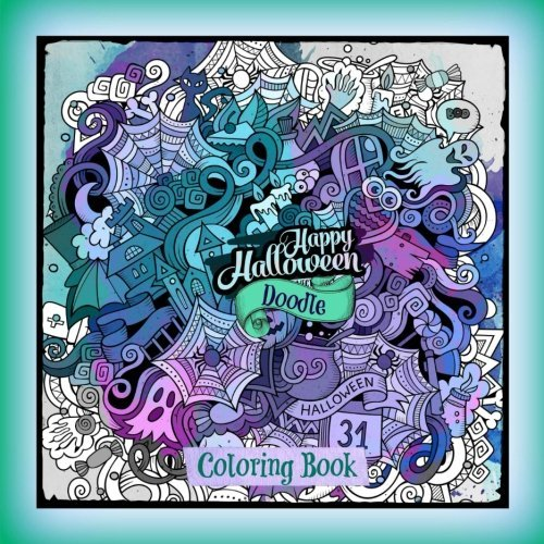 Happy Halloween: Doodle Designs Coloring Book (All Kinds of Halloween and Fall Doodles-Medium **8.5 x 8.5**Great for kids and Adults) (Volume 5)