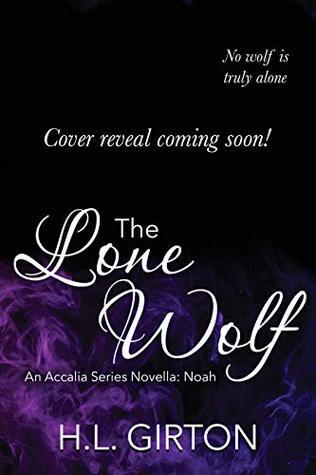 The Lone Wolf: An Accalia Series Novella: Noah