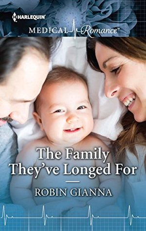 The Family They've Longed For by Robin Gianna
