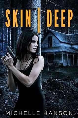 Skin | Deep by Michelle Hanson