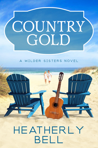 Country-Gold-A-Wilder-Sisters-series-Standalone-by-Heatherly-Bell