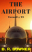 The Airport- Turmoil @ T3 by D.R. Downer