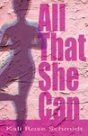 All That She Can