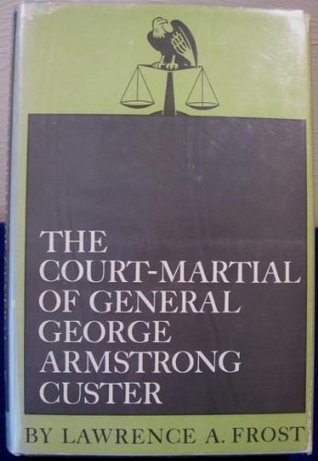 Court-martial of General George Armstrong Custer