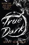 True Dark: Book 2