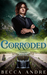 Corroded (Iron Souls, #4)