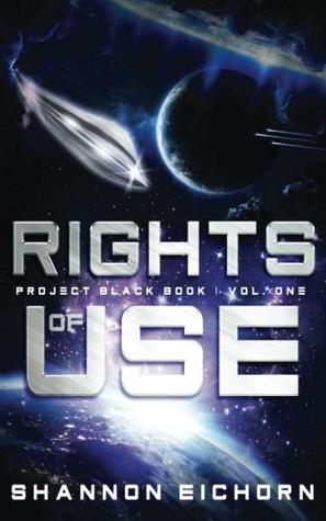 Rights of Use (Project Black Book) (Volume 1)