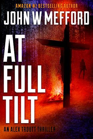 At Full Tilt (Alex Troutt #12; Redemption Thriller #24)