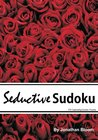Seductive Sudoku - 375 Captivating Sudoku Puzzles: A scintillating selection of 375 sedutive sudoku puzzles. Puzzles range in difficulty from silky smooth to wickedly thorny.