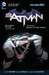 Batman, Volume 3 by Scott Snyder