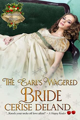 The Earl's Wagered Bride by Cerise DeLand