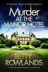 Murder at the Manor Hotel (Melissa Craig #4)