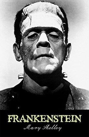 Frankenstein (Annotated): The Revenge of an Evil
